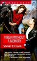 Virgin Without a Memory: Try to Remember - Vickie Taylor