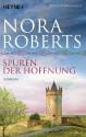 Spuren der Hoffnung: O'Dwyer 1 - Roman - Katrin Marburger, Nora Roberts