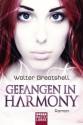 Gefangen in Harmony - Walter Greatshell