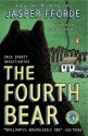 The Fourth Bear: A Nursery Crime (Jack Spratt Investigates) by Fforde, Jasper (2007) Paperback - Jasper Fforde
