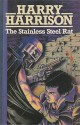 Stainless Steel Rat - Harry Harrison