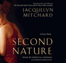 Second Nature: A Love Story (Audio) - Jacquelyn Mitchard, Rebecca Lowman