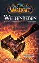 Weltenbeben: Die Vorgeschichte zu Cataclysm - Christie Golden, Mick Schnelle