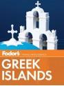 Fodor's Greek Islands, 2nd Edition - Fodor's Travel Publications Inc., Fodor's Travel Publications Inc.