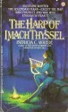 The Harp of Imach Thyssel - Patricia C. Wrede