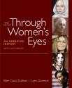 Through Women's Eyes, Combined Volume: An American History with Documents - Ellen Carol DuBois, Lynn Dumenil