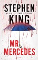 Mr. Mercedes: A Novel - Stephen King