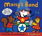 Maisy's Band. by Lucy Cousins - Lucy Cousins