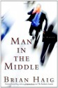 Man In The Middle - Brian Haig