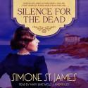 Silence for the Dead - Simone St. James, Mary Jane Wells
