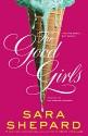 The Good Girls (Perfectionists) - Sara Shepard