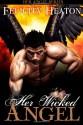 Her Wicked Angel - Felicity E. Heaton