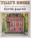Tilly's House - Faith Jaques
