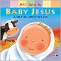Baby Jesus and the Noisy Stable (Board Books) - Claire Henley