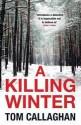 A Killing Winter (Inspector Akyl Borubaev #1) - Tom Callaghan