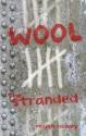 Wool 5: The Stranded - Hugh Howey