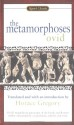 The Metamorphoses (Signet Classics) - Ovid, Horace Gregory