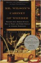 Mr. Wilson's Cabinet Of Wonder: Pronged Ants, Horned Humans, Mice on Toast, and Other Marvels of Jurassic Technology - Lawrence Weschler