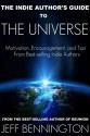 Indie Authors Guide to the Universe - Jeff Bennington