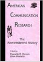 American Communication Research: The Remembered History - Zach Dennis