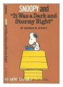 "Snoopy and ""It Was a Dark and Stormy Night"" - Charles M. Schulz"