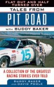 Flat Out and Half Turned Over: Tales from Pit Road with Buddy Baker (Tales from the Team) - Buddy Baker, David Poole