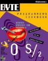 Byte's Os/2 Programmer's Cookbook - Kathy Ivens, Bruce Hallberg