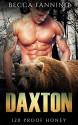 Daxton (BBW Bear Shifter Moonshiner Romance) (120 Proof Honey) - Becca Fanning