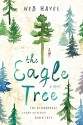 The Eagle Tree - Ned Hayes