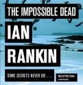 Impossible Dead (Audio Cd) - Ian Rankin, Peter Forbes