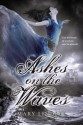 Ashes on the Waves - Mary Lindsey