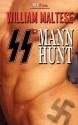 SS Mann Hunt - William Maltese