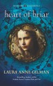 Heart of Briar (The Portals #1) - Laura Anne Gilman