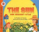 The Sun: Our Nearest Star - Franklyn Mansfield Branley, Edward Miller