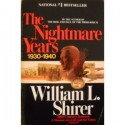 The Nightmare Years - William L. Shirer