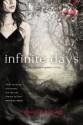 Infinite Days (Vampire Queen Novels (St. Martin's Griffin)) - Rebecca Maizel