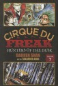 Hunters of the Dusk (Cirque Du Freak: The Manga) - Darren Shan, Takahiro Arai