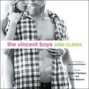 The Vincent Boys - Abbi Glines, Kirby Heyborne, Shayna Thibodeaux