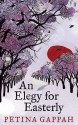 An Elegy For Easterly - Petina Gappah