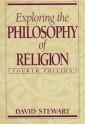 Exploring the Philosophy of Religion - David Stewart
