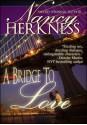 A Bridge To Love - Nancy Herkness
