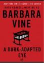 A Dark-Adapted Eye (Plume) - Barbara Vine, Ruth Rendell