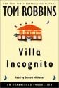 Villa Incognito - Tom Robbins, John Wager, Barrett Whitener