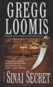 The Sinai Secret - Gregg Loomis