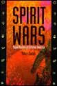 Spirit Wars: Pagan Revival in Christian America - Peter Jones