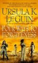 Four Ways to Forgiveness - Ursula K. Le Guin