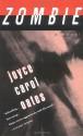 Zombie - Joyce Carol Oates
