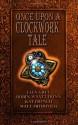"Once Upon a Clockwork Tale - Ella Grey, Robin Wyatt Dunn, Katina ""Kat"" French, Matt Mitrovich"