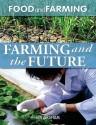 Farming and the Future - Ian Graham