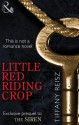Little Red Riding Crop (The Original Sinners, #0.6) - Tiffany Reisz